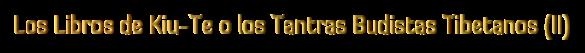 Libros_de_Kiu_Te_o_los_Tantras_Budistas_Tibetanos_Blog