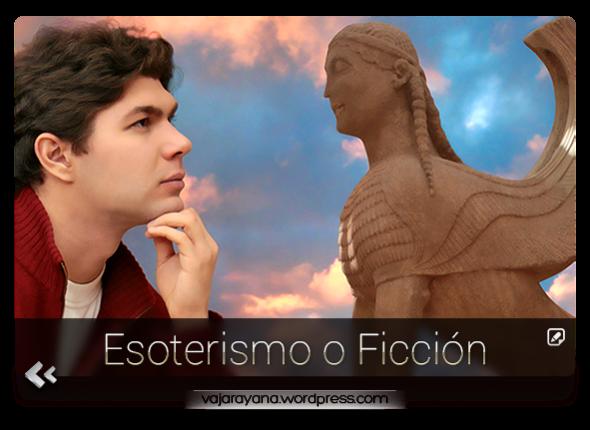 Esoterismo_o_Ficcion_Vajarayana_Blog